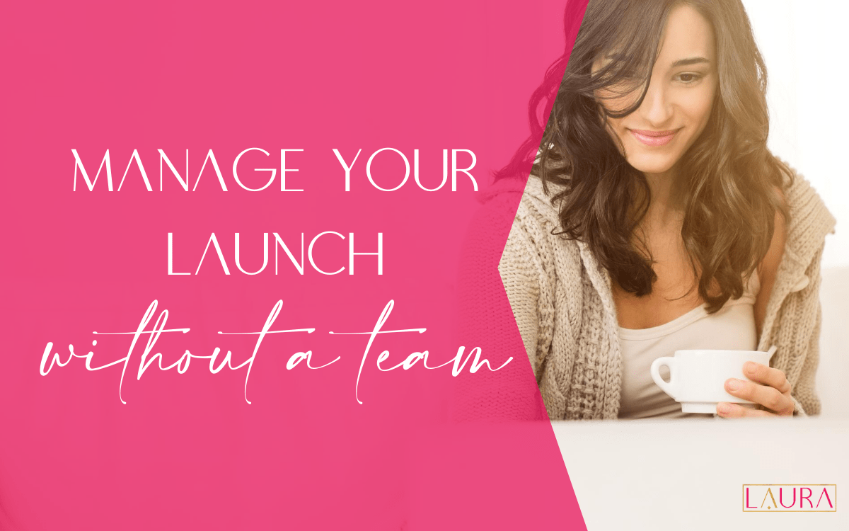 Manage your launch without a team