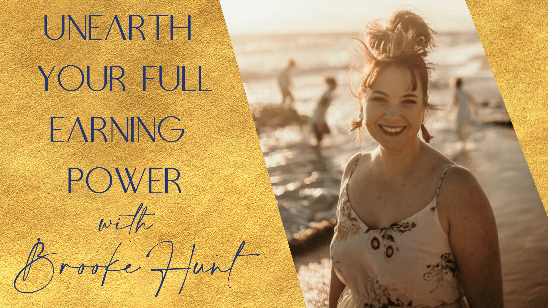 Unearth your full earning power with Brooke Hunt